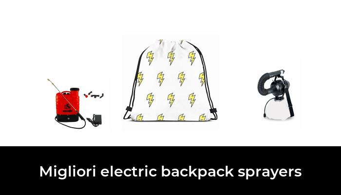 10 Migliori electric backpack sprayers nel 2021 [Secondo 703 Esperti]