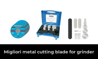 46 Migliori metal cutting blade for grinder nel 2021 [Secondo 325 Esperti]