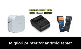 46 Migliori printer for android tablet nel 2021 [Secondo 881 Esperti]