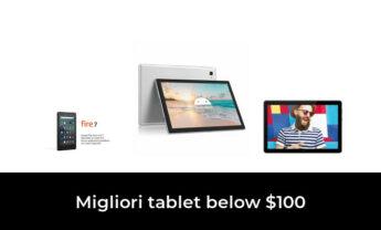 17 Migliori tablet below $100 nel 2021 [Secondo 595 Esperti]