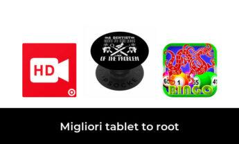 28 Migliori tablet to root nel 2021 [Secondo 876 Esperti]
