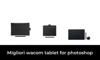 21 Migliori wacom tablet for photoshop nel 2021 [Secondo 633 Esperti]