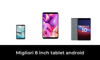 46 Migliori 8 inch tablet android nel 2021 [Secondo 844 Esperti]