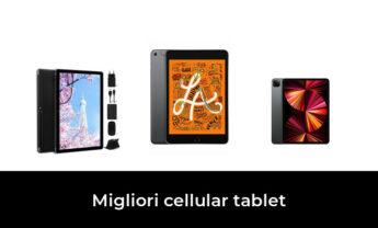 48 Migliori cellular tablet nel 2021 [Secondo 119 Esperti]
