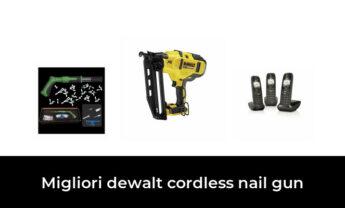 9 Migliori dewalt cordless nail gun nel 2021 [Secondo 304 Esperti]