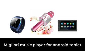 49 Migliori music player for android tablet nel 2021 [Secondo 286 Esperti]