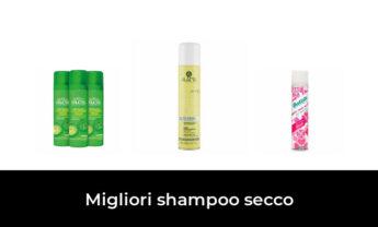 47 Migliori shampoo secco nel 2021 [Secondo 281 Esperti]