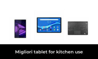 48 Migliori tablet for kitchen use nel 2021 [Secondo 29 Esperti]