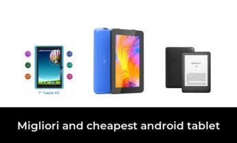 18 Migliori and cheapest android tablet nel 2021 [Secondo 878 Esperti]