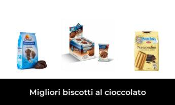 45 Migliori biscotti al cioccolato nel 2021 [Secondo 187 Esperti]