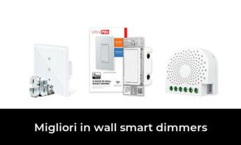 15 Migliori in wall smart dimmers nel 2021 [Secondo 76 Esperti]