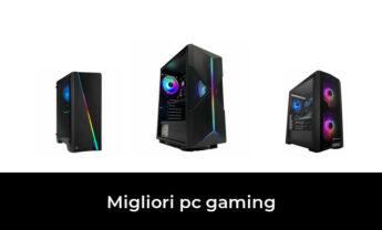 49 Migliori pc gaming nel 2021 [Secondo 38 Esperti]