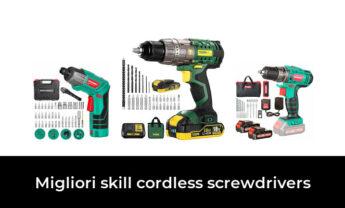 6 Migliori skill cordless screwdrivers nel 2021 [Secondo 931 Esperti]