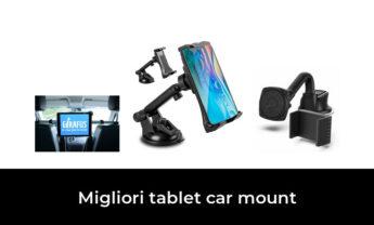 49 Migliori tablet car mount nel 2021 [Secondo 820 Esperti]