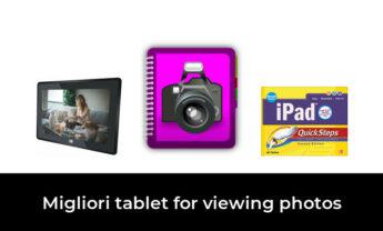 47 Migliori tablet for viewing photos nel 2021 [Secondo 618 Esperti]