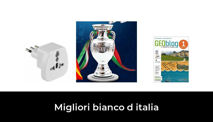 8 Migliori bianco d italia nel 2021 [Secondo 894 Esperti]
