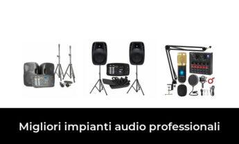 49 Migliori impianti audio professionali nel 2021 [Secondo 263 Esperti]