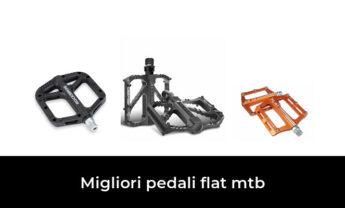 46 Migliori pedali flat mtb nel 2021 [Secondo 618 Esperti]