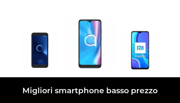 46 Migliori smartphone basso prezzo nel 2021 [Secondo 57 Esperti]