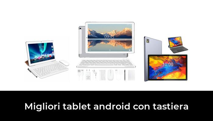45 Migliori tablet android con tastiera nel 2021 [Secondo 204 Esperti]