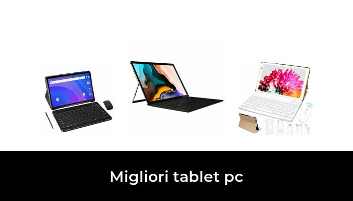 48 Migliori tablet pc nel 2021 [Secondo 315 Esperti]