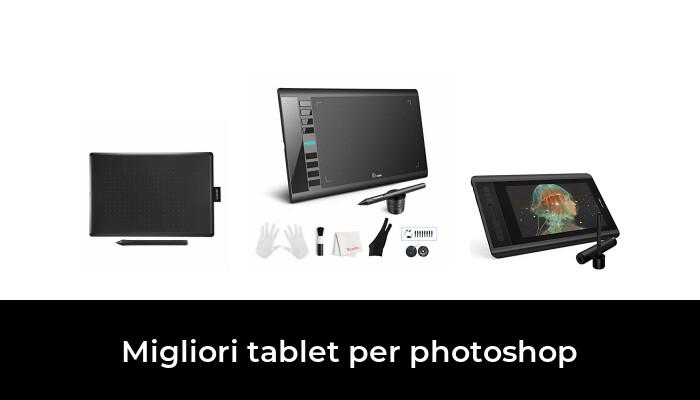 47 Migliori tablet per photoshop nel 2021 [Secondo 781 Esperti]