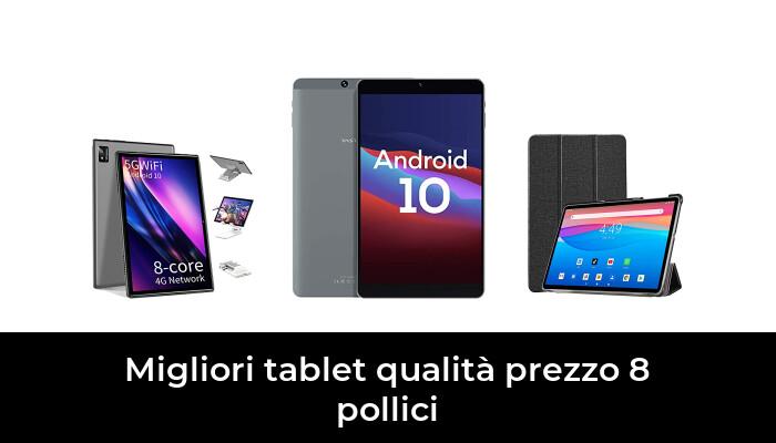 48 Migliori tablet qualità prezzo 8 pollici nel 2021 [Secondo 537 Esperti]